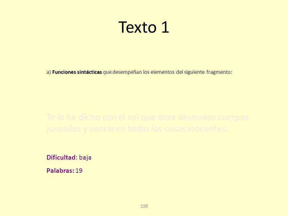 137 Texto 1. Cuarta pregunta Cuestión A: análisis sintáctico