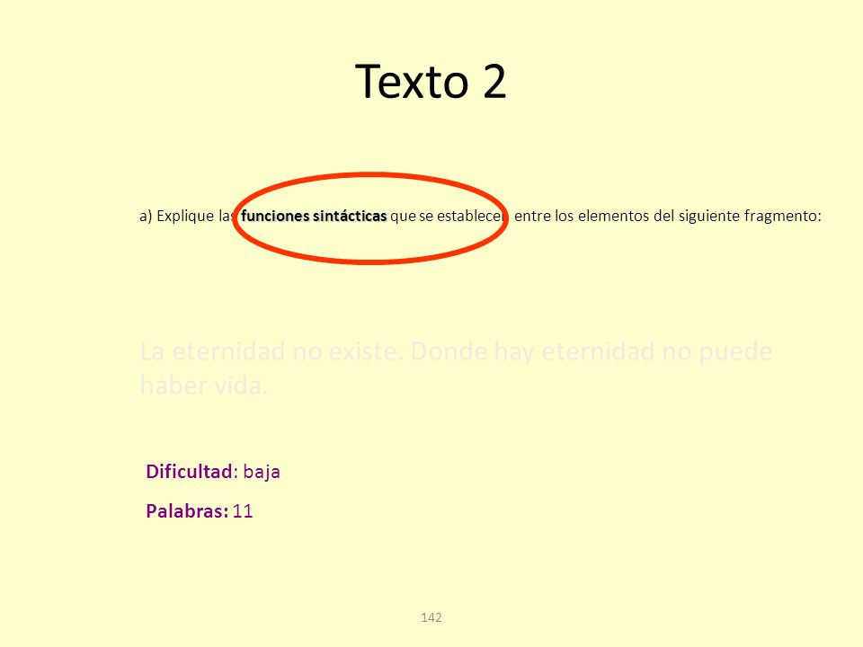 141 Texto 2. Cuarta pregunta Cuestión A: análisis sintáctico