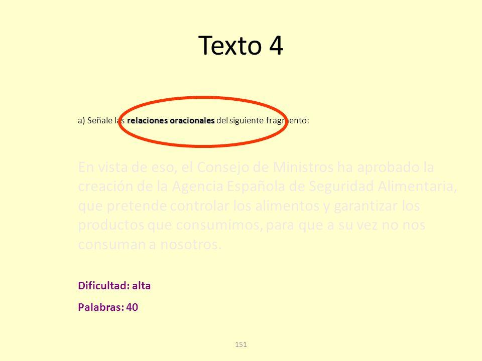 150 Texto 4. Cuarta pregunta Cuestión A: análisis sintáctico.