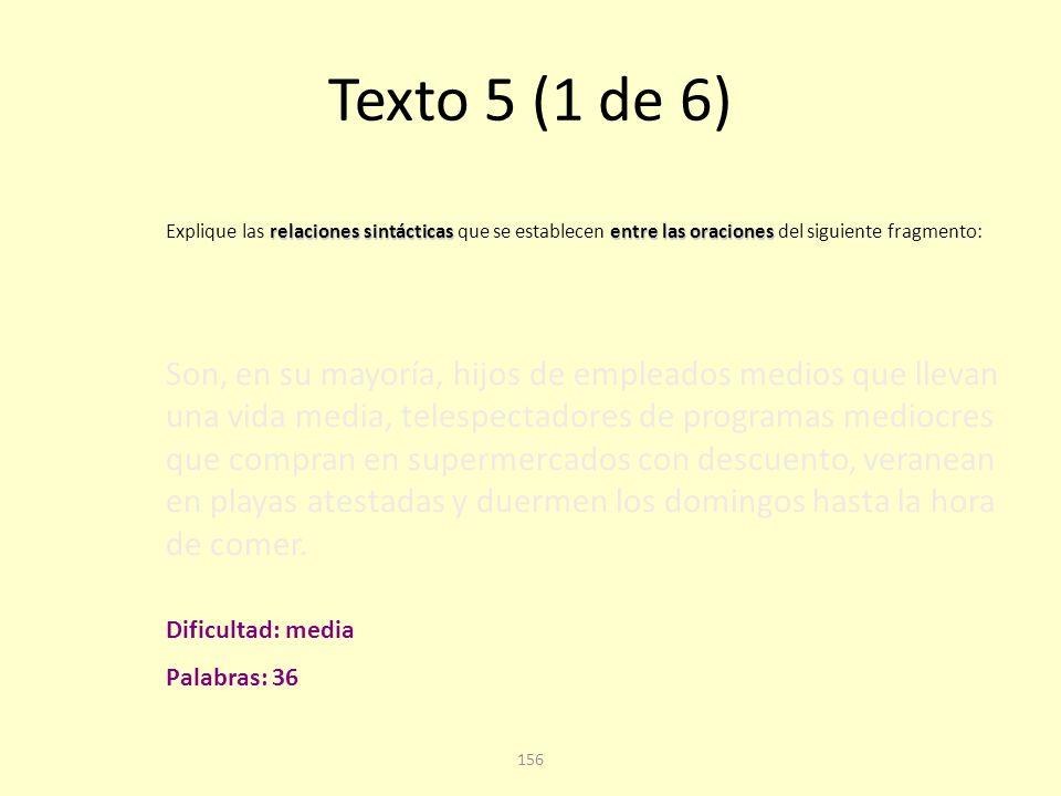 155 Texto 5. Cuarta pregunta Cuestión A: análisis sintáctico.