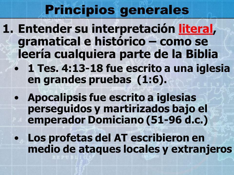2.Se lee las palabras (y números) en su sentido gramatical natural si la Biblia no nos indica otra cosa.