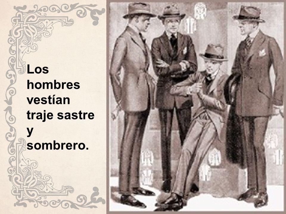 Los hombres vestían traje sastre y sombrero.