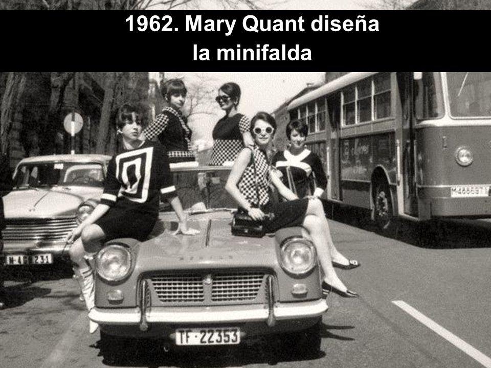 1960 1962. Mary Quant diseña la minifalda