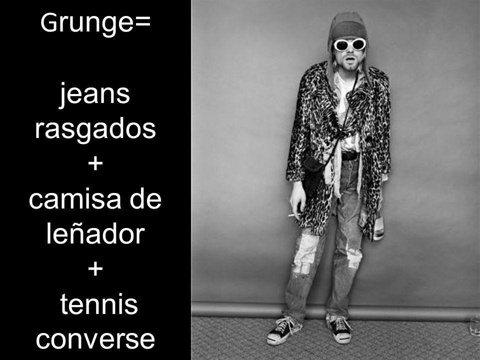 G runge= jeans rasgados + camisa de leñador + tennis converse