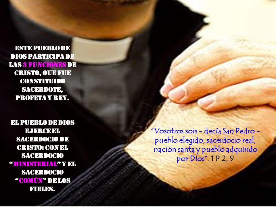 La Ley de la Iglesia (Pueblo de Dios) es el mandamiento nuevo del Amor. Amaos los unos a los otros como yo os he amado. Jn 13, 34. La misión de la Igl