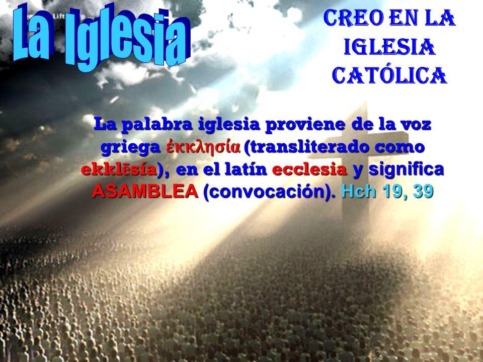 Esta universalidad se funda en las palabras del envío de Cristo: Id al mundo entero y haced discípulos de todos los pueblos… M t 28, 19
