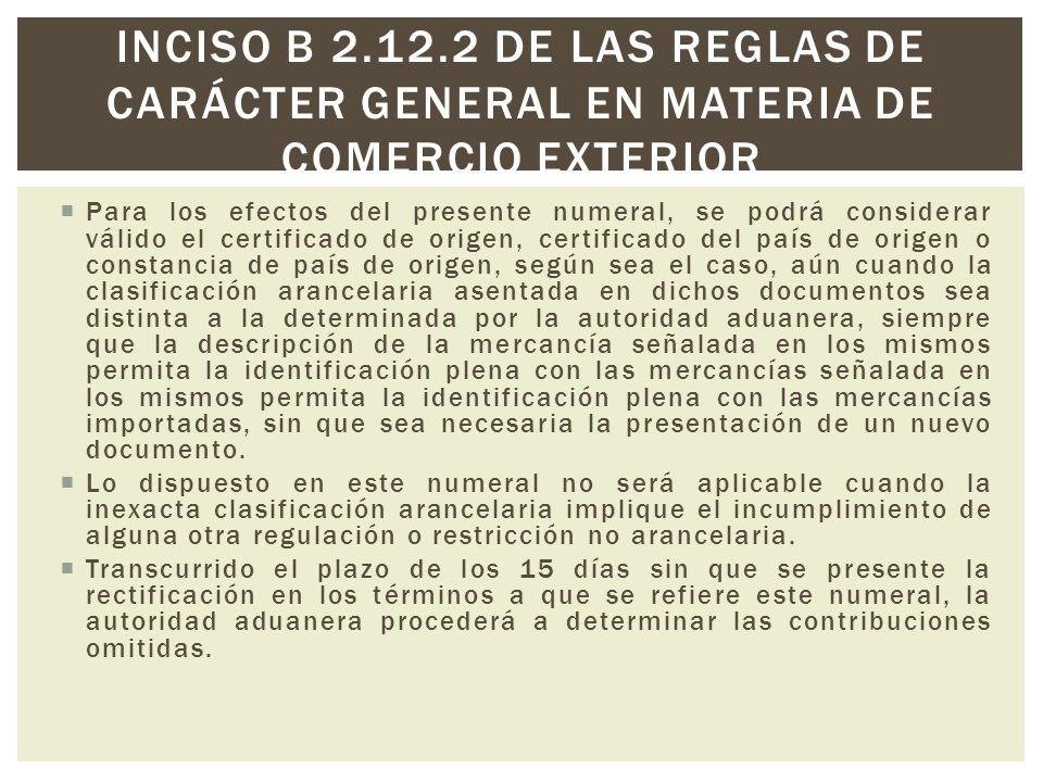 Por lo anterior, el importador BARROQUIO DE MÉXICO, S, DE R.L.