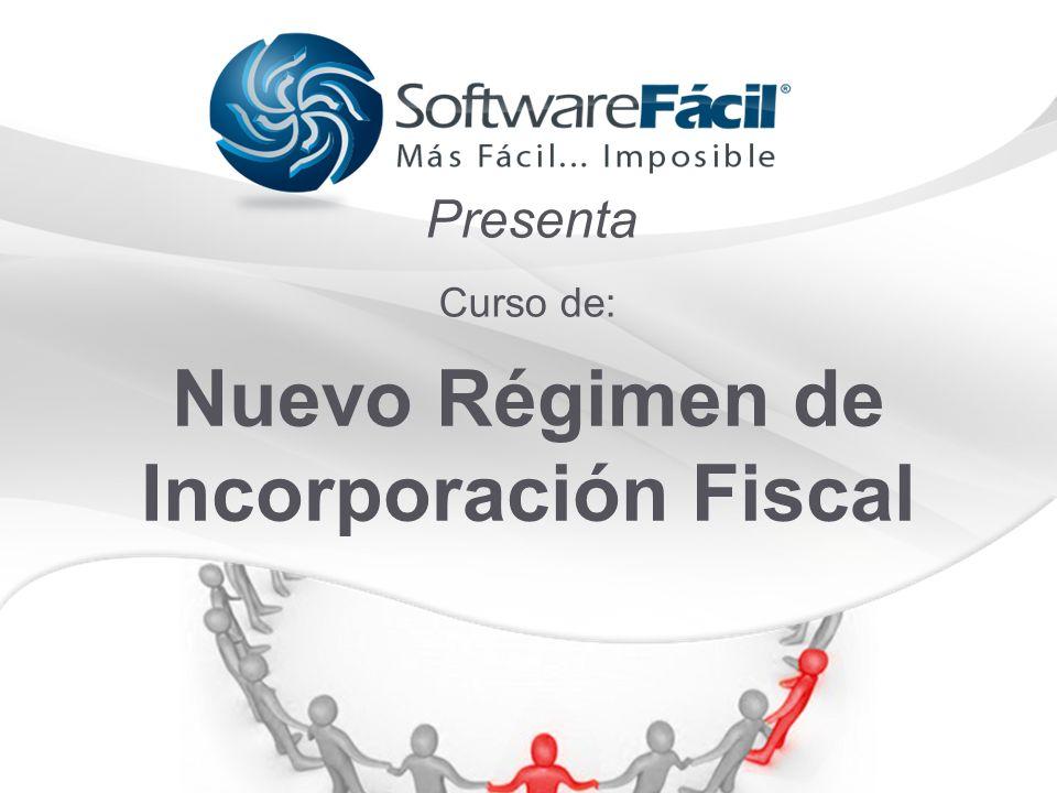 1 Presenta Nuevo Régimen de Incorporación Fiscal Curso de: