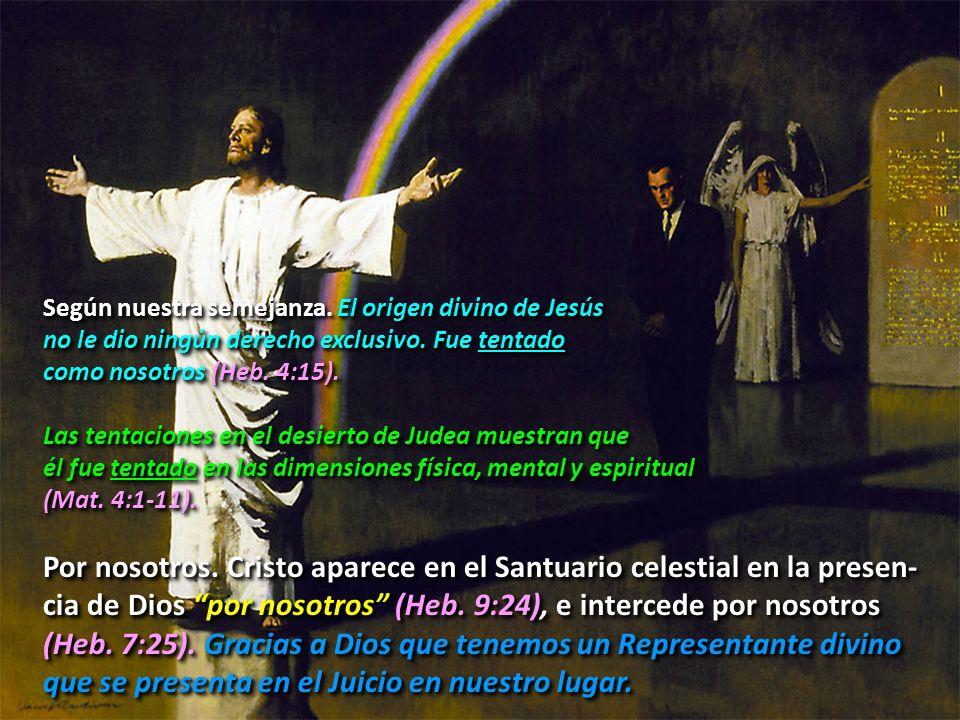 Jesús está en el cielo por nosotros.¿Qué significa esto.