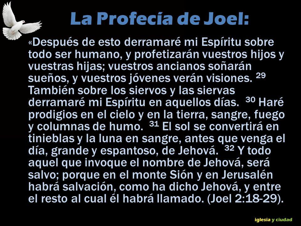 © Dr. Jerry Brown 2010 La Profecía de Joel: «Después de esto derramaré mi Espíritu sobre todo ser humano, y profetizarán vuestros hijos y vuestras hij