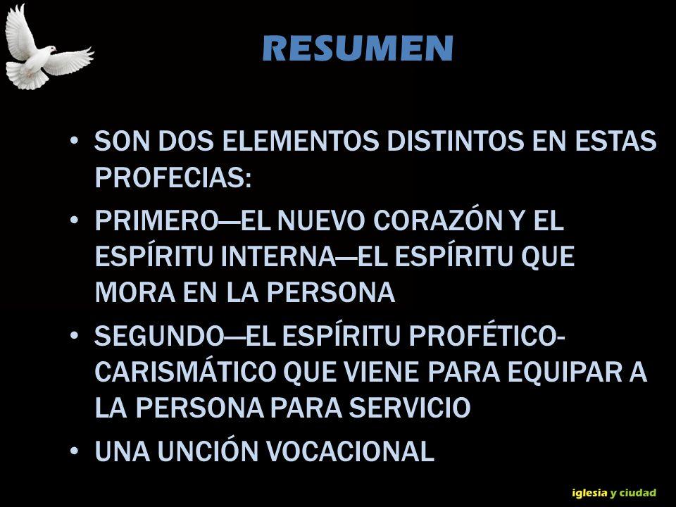 © Dr. Jerry Brown 2010 RESUMEN SON DOS ELEMENTOS DISTINTOS EN ESTAS PROFECIAS: PRIMEROEL NUEVO CORAZÓN Y EL ESPÍRITU INTERNAEL ESPÍRITU QUE MORA EN LA