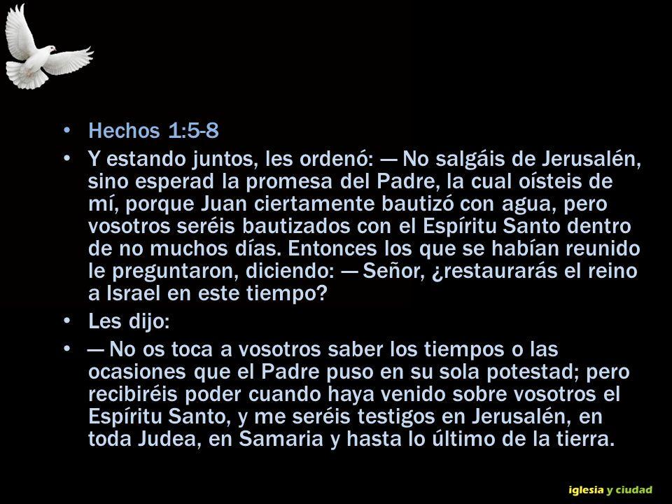 © Dr. Jerry Brown 2010 Hechos 1:5-8 Y estando juntos, les ordenó: No salgáis de Jerusalén, sino esperad la promesa del Padre, la cual oísteis de mí, p