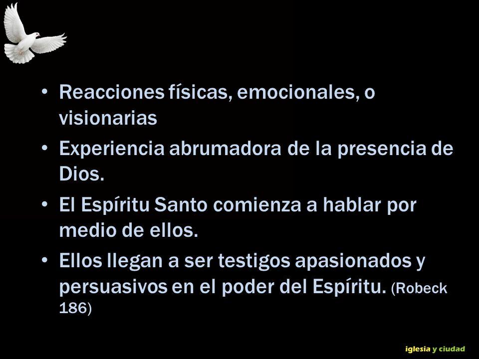 © Dr. Jerry Brown 2010 Reacciones físicas, emocionales, o visionarias Experiencia abrumadora de la presencia de Dios. El Espíritu Santo comienza a hab