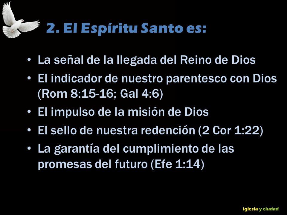 © Dr. Jerry Brown 2010 2. El Espíritu Santo es: La señal de la llegada del Reino de Dios El indicador de nuestro parentesco con Dios (Rom 8:15-16; Gal