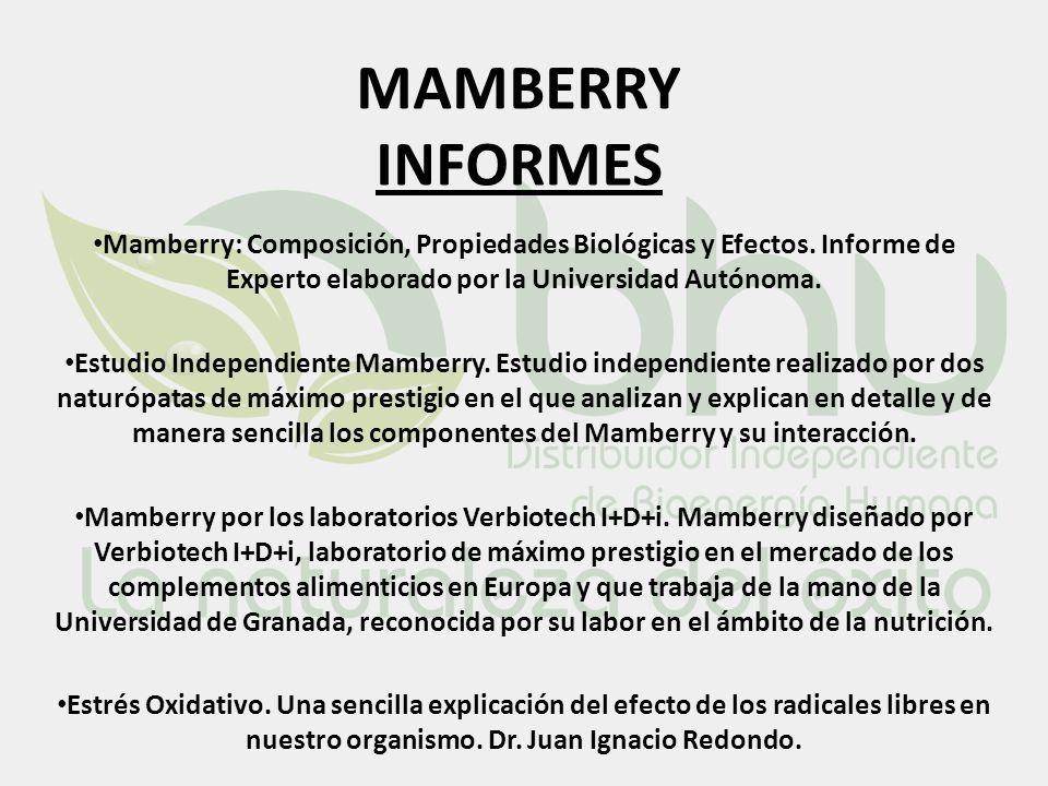 MAMBERRY INFORMES Mamberry: Composición, Propiedades Biológicas y Efectos. Informe de Experto elaborado por la Universidad Autónoma. Estudio Independi