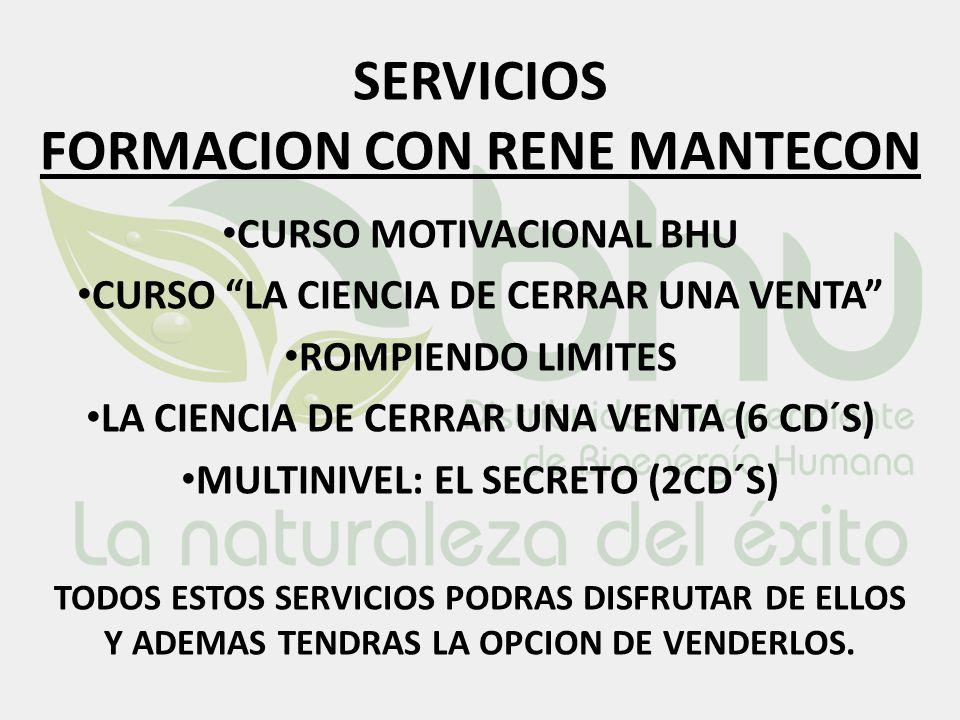 SERVICIOS FORMACION CON RENE MANTECON CURSO MOTIVACIONAL BHU CURSO LA CIENCIA DE CERRAR UNA VENTA ROMPIENDO LIMITES LA CIENCIA DE CERRAR UNA VENTA (6