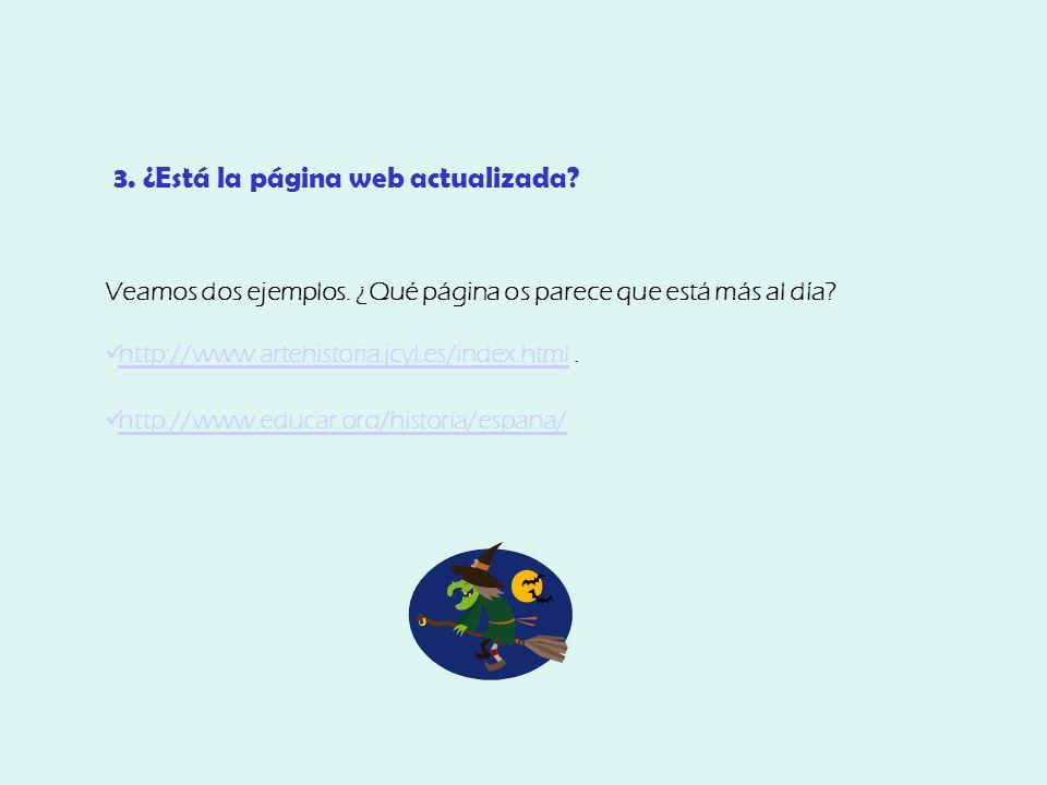 3. ¿Está la página web actualizada. Veamos dos ejemplos.