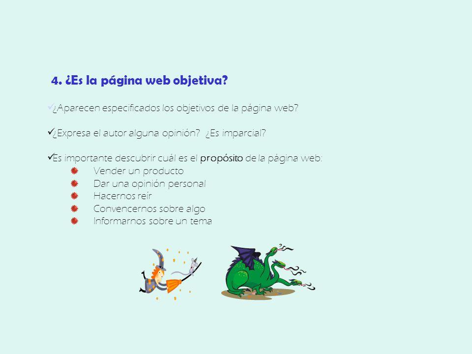 4. ¿Es la página web objetiva. ¿Aparecen especificados los objetivos de la página web.