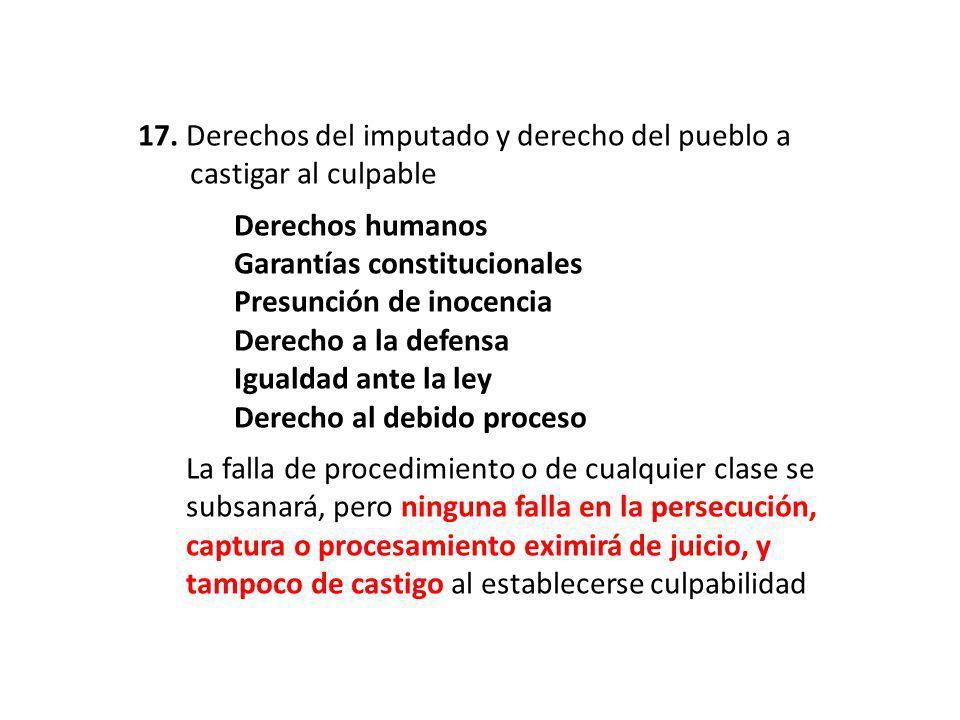 17. Derechos del imputado y derecho del pueblo a …….castigar al culpable Derechos humanos Garantías constitucionales Presunción de inocencia Derecho a