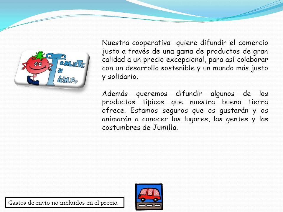 Nuestra cooperativa quiere difundir el comercio justo a través de una gama de productos de gran calidad a un precio excepcional, para así colaborar co