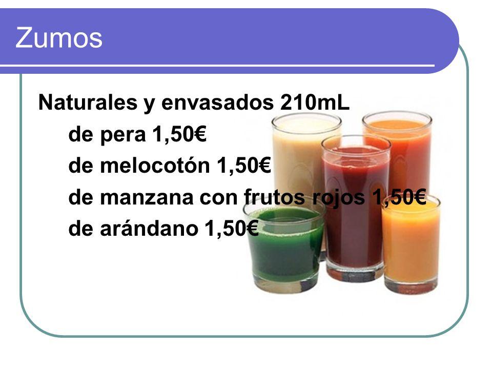 Zumos Naturales y envasados 210mL de pera 1,50 de melocotón 1,50 de manzana con frutos rojos 1,50 de arándano 1,50
