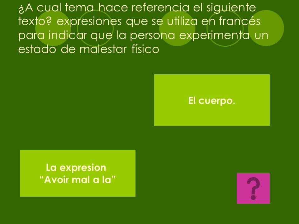 A cual tema corresponde la siguiente formula?: Suject+ Verbe VENIR+ de/ d'+Verbe Infinitif + complement FUTURO PROXIMO COMPLEMENTO DE OBJETO DIRECTO P