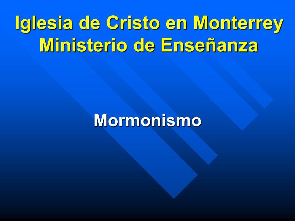 Mormones Miembros de la Iglesia de Jesucristo de los Santos de los Ultimos Dias Miembros de la Iglesia de Jesucristo de los Santos de los Ultimos Dias Movimiento iniciado en el S.