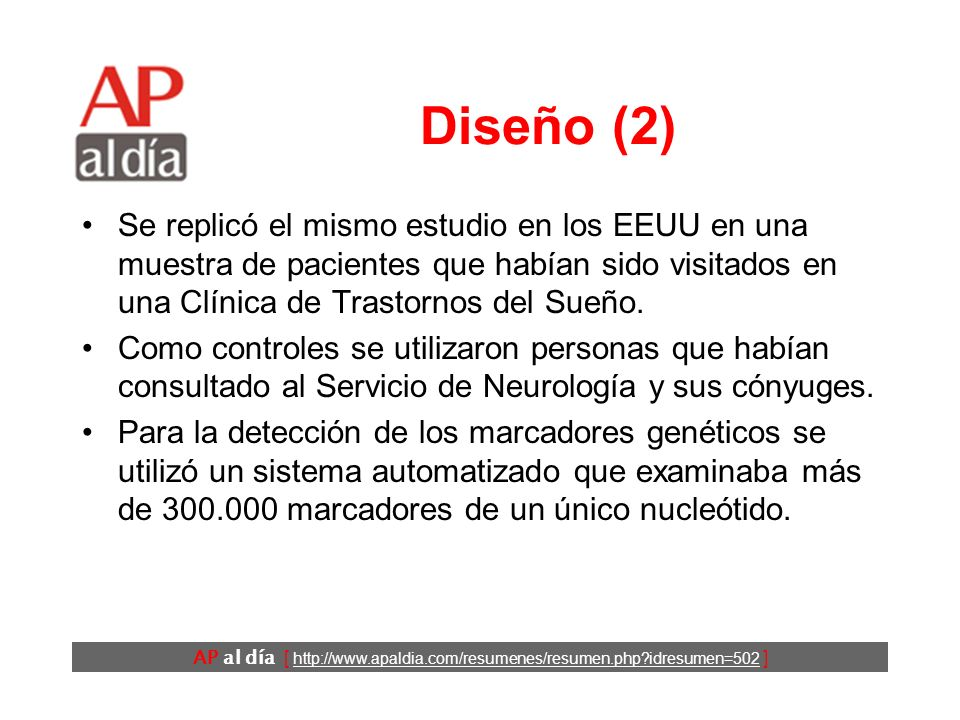 AP al día [ http://www.apaldia.com/resumenes/resumen.php idresumen=502 ] Diseño (1) Estudio de casos y controles.