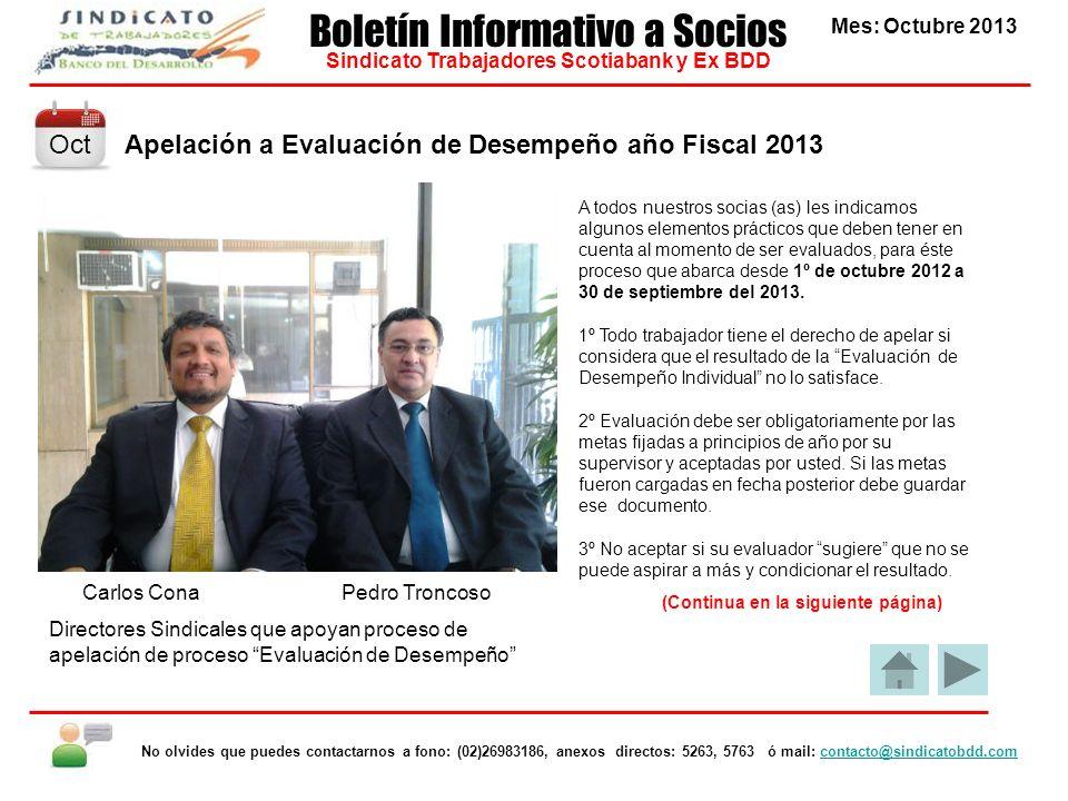 Apelación a Evaluación de Desempeño año Fiscal 2013 Mes: Octubre 2013 Boletín Informativo a Socios Sindicato Trabajadores Scotiabank y Ex BDD No olvid