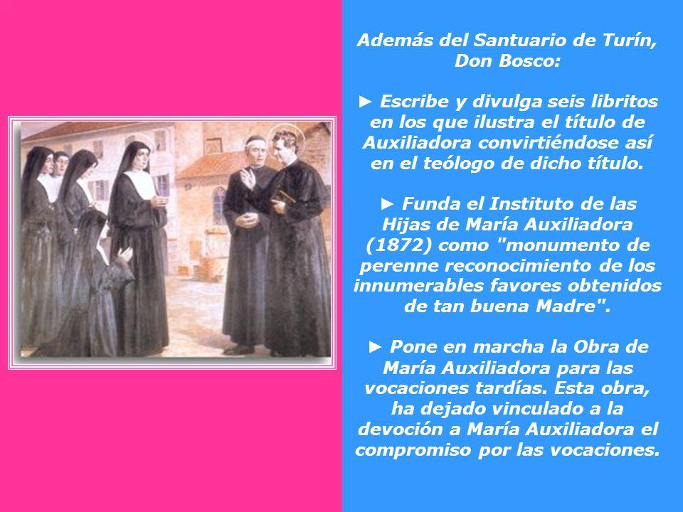 Don Bosco no se habría convertido en el más grande apóstol de María Auxiliadora de todos los tiempos si él no hubiera pasado por la experiencia, colma