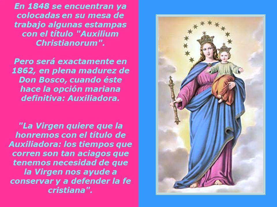 En 1848 se encuentran ya colocadas en su mesa de trabajo algunas estampas con el título Auxilium Christianorum .