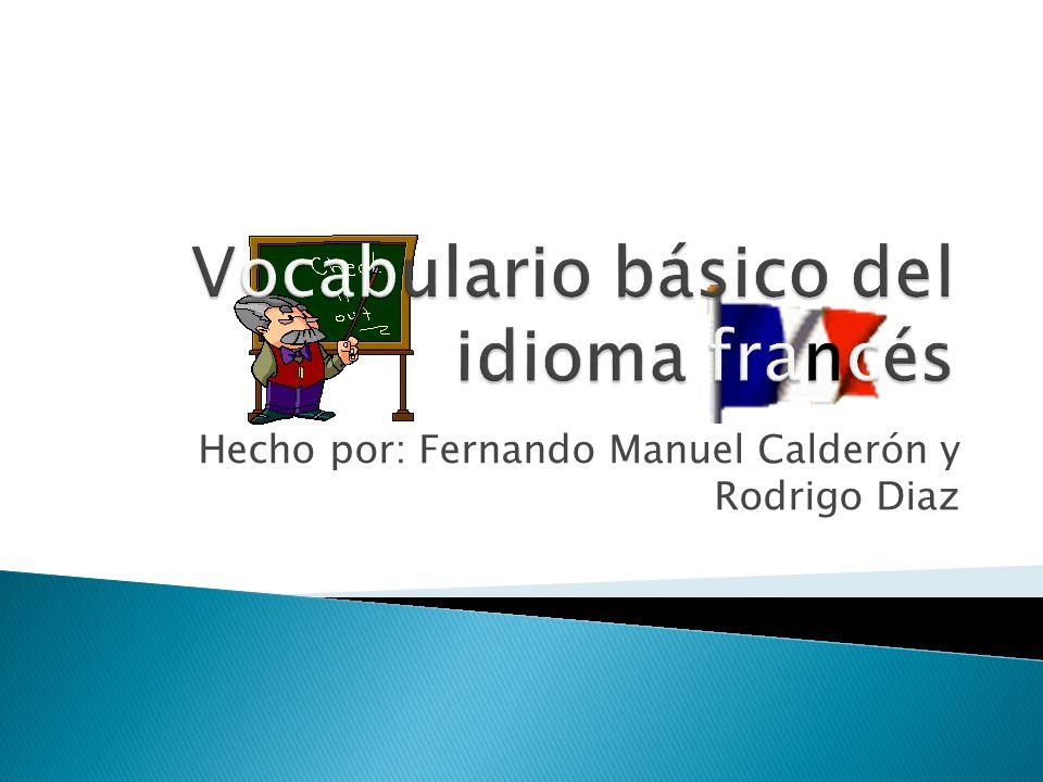 Hecho por: Fernando Manuel Calderón y Rodrigo Diaz