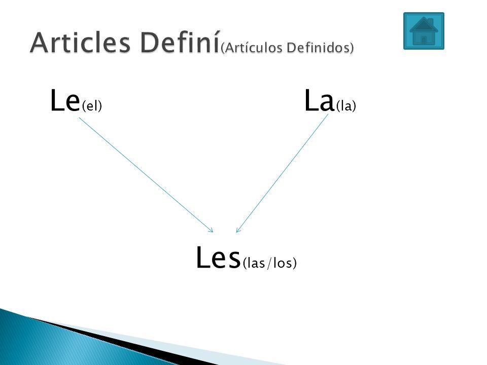 Le (el) La (la) Les (las/los)