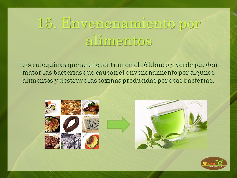 14. Alta Presión sanguínea Beber té blanco o verde ayuda a reducir la presión sanguínea al reprimir la angiotensina, que es la responsable de que ésta