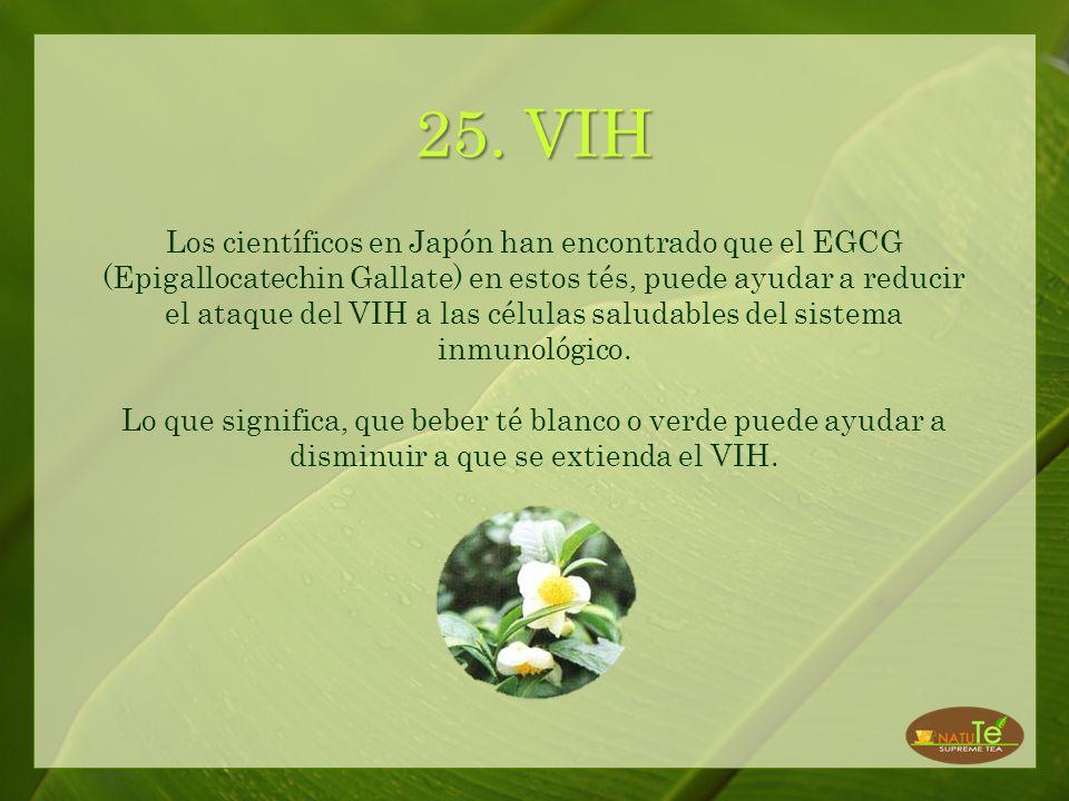 24. Alergias El EGCG (potente antioxidante) que se encuentra en estos tés ayuda a mitigar las alergias.