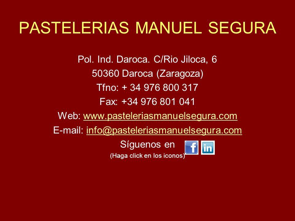 PASTELERIAS MANUEL SEGURA Pol.Ind. Daroca.