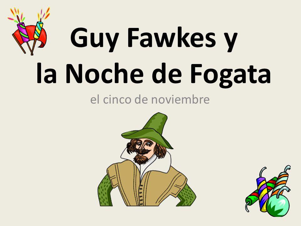 Guy Fawkes y la Noche de Fogata el cinco de noviembre