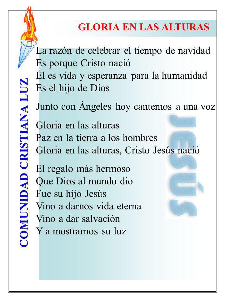 COMUNIDAD CRISTIANA LUZ La razón de celebrar el tiempo de navidad Es porque Cristo nació Él es vida y esperanza para la humanidad Es el hijo de Dios J