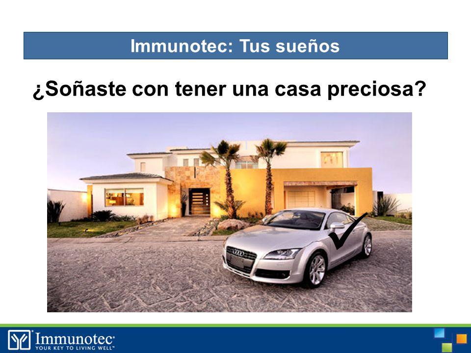 ¿Soñaste con tener una casa preciosa Immunotec: Tus sueños