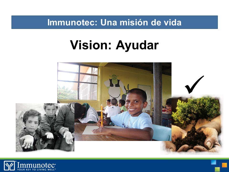 Vision: Ayudar Immunotec: Una misión de vida