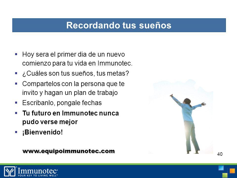 40 Hoy sera el primer dia de un nuevo comienzo para tu vida en Immunotec.