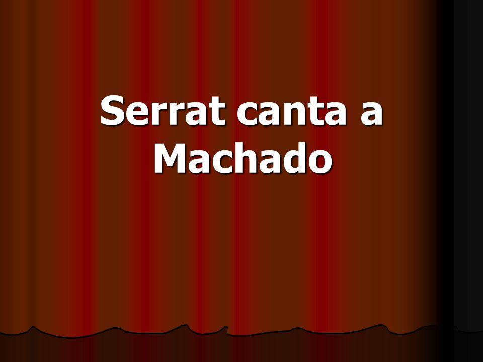 Serrat canta a Machado