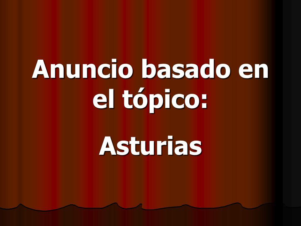 Anuncio basado en el tópico: Asturias
