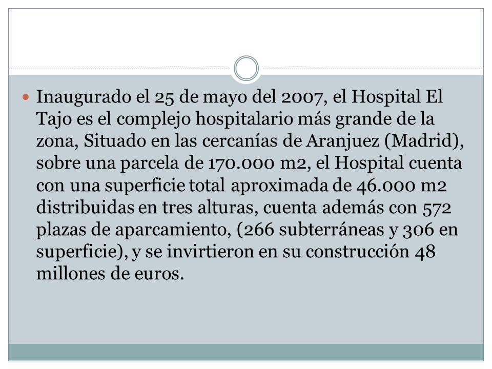 Inaugurado el 25 de mayo del 2007, el Hospital El Tajo es el complejo hospitalario más grande de la zona, Situado en las cercanías de Aranjuez (Madrid