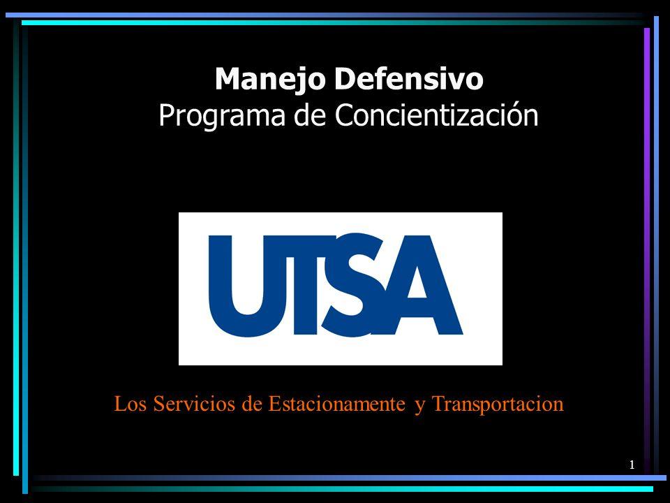 1 Manejo Defensivo Programa de Concientización Los Servicios de Estacionamente y Transportacion
