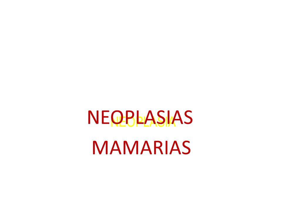 NEOPLASIA NEOPLASIAS MAMARIAS