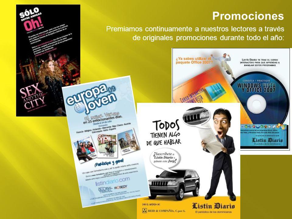 Promociones Premiamos continuamente a nuestros lectores a través de originales promociones durante todo el año: