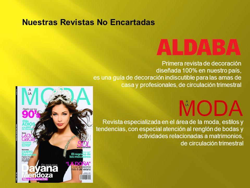 Nuestras Revistas No Encartadas Primera revista de decoración diseñada 100% en nuestro país, es una guía de decoración indiscutible para las amas de c