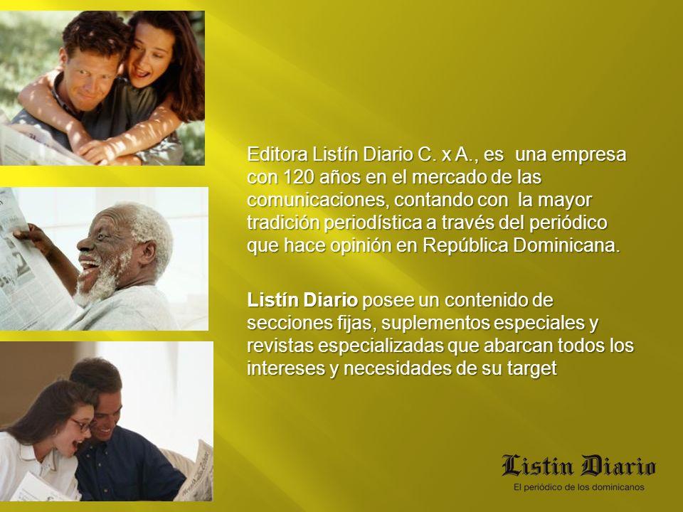 Editora Listín Diario C. x A., es una empresa con 120 años en el mercado de las comunicaciones, contando con la mayor tradición periodística a través