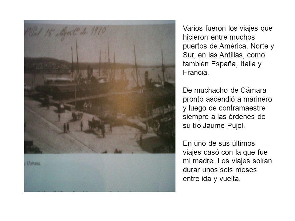 Varios fueron los viajes que hicieron entre muchos puertos de América, Norte y Sur, en las Antillas, como también España, Italia y Francia. De muchach